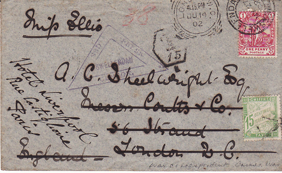 [17734]  SOUTH AFRICA - GB - FRANCE....BOER WAR COGH FORWARDED & TAXED...  1902 (May 27)
