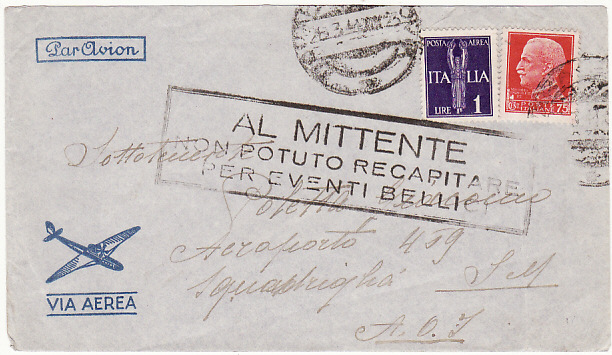 [18633]  ITALY - ITALIAN SOMALILAND …WW2 RETURN TO SENDER UNABLE TO DELIVER.....  1941 (Mar 8)