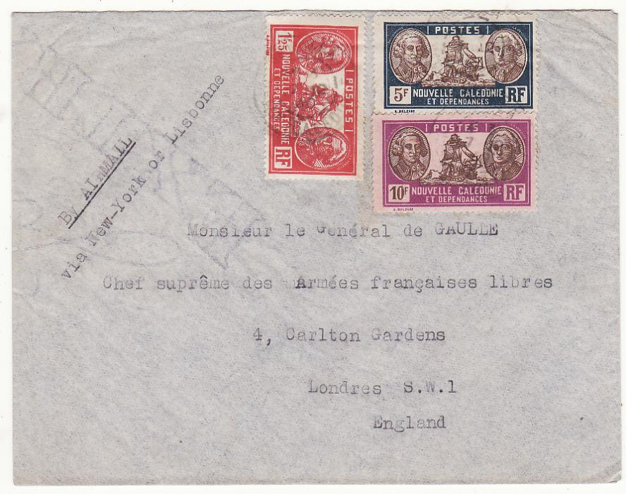[20076]  NEW CALEDONIA - GB …WW2 GENERAL DE GAULLE 2 OCEAN AIRMAIL…  1940 (Dec 2 Plain envelope to General De Gaulle, Free French Army, 4 Carlton Gardens, London S.W.1 endorsed By Airmail via New York or Lisbonne bearing 1928 issue Cook & Ship 10f & 5f plus 1939 issue 1.25f tied light Noumea cds & with on reverse Noumea (7 Dec)